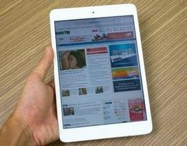 Cận cảnh iPad mini Retina màn hình siêu nét mới về Việt Nam
