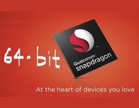 """""""Sắp có chip 64-bit giá rẻ cho smartphone"""" là điểm nhấn công nghệ tuần qua"""