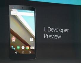 """Google ra mắt phiên bản Android L, """"lột xác"""" về giao diện và hiệu suất"""