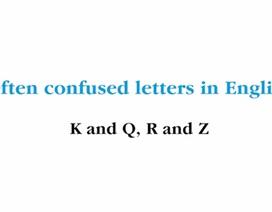Vlog 02: Phát âm các chữ cái dễ nhầm trong tiếng Anh K và Q, R và Z