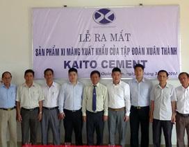 Xi măng Xuân Thành ra mắt thương hiệu xuất khẩu Kaito Cement