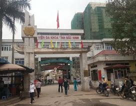 """Bài 1: """"Lộ sáng"""" hàng loạt sai phạm tại Bệnh viện Đa khoa tỉnh Bắc Ninh"""