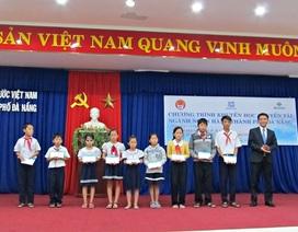 Đà Nẵng: 100 suất học bổng đến với học sinh nghèo vượt khó