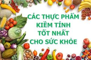 Những thực phẩm giàu kiềm giúp ngăn ngừa hiệu quả béo phì, bệnh tim và ung thư - 1