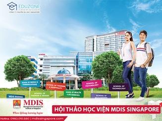 Du học Singapore: Tìm hiểu MDIS - Học viện tư thục hàng đầu Singapore