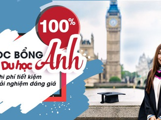 Học bổng Phổ thông, Dự bị, Đại học lên tới 100% học phí tại Anh Quốc