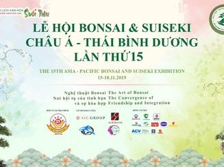Lễ hội Bonsai & Suiseki Châu Á - Thái Bình Dương tại Suối Tiên
