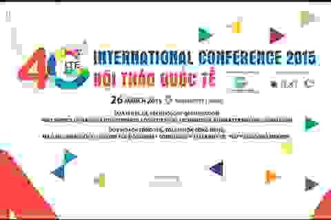 Những điểm nhấn trong Hội thảo 4G quốc tế sắp diễn ra tại Hà Nội