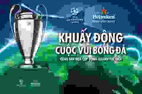 """Fan Việt Nam lại được chạm tay đến chiếc cúp """"trong mơ"""" UEFA Champions League"""