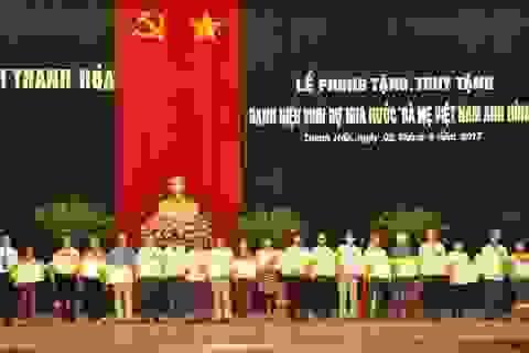 Hơn 200 bà mẹ được phong tặng, truy tặng danh hiệu Bà mẹ Việt Nam Anh hùng