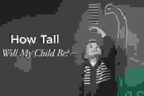 7 yếu tố nào ảnh hưởng đến chiều cao của trẻ