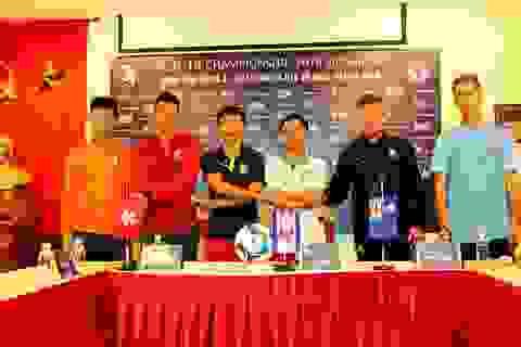 U19 Việt Nam - U19 Macau: Không chủ quan, quyết giành 3 điểm