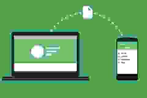 Tuyệt chiêu chuyển file từ máy tính sang smartphone không cần cáp kết nối