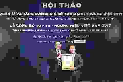 Vinh danh Top 50 thương hiệu giá trị nhất Việt Nam năm 2017