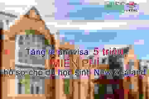Tặng lệ phí visa 5 triệu, miễn phí hồ sơ cho du học sinh New Zealand