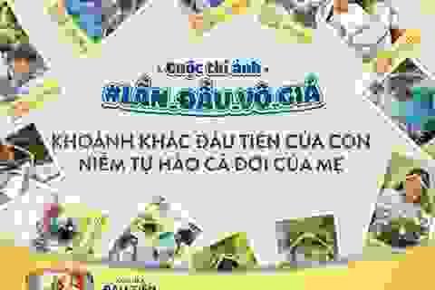 """""""Lần đầu vô giá"""" - Cuộc thi ảnh siêu đáng yêu dành cho các gia đình Việt"""