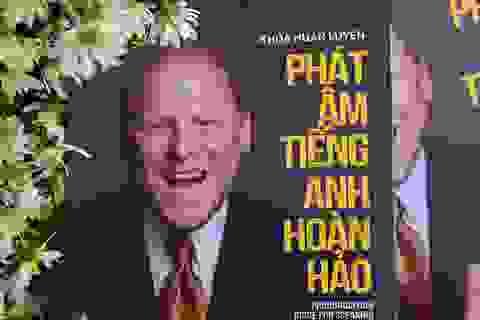 Top 3 cuốn sách tiếng Anh giúp bạn phát âm hoàn hảo nhất