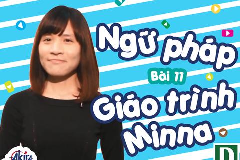 Học tiếng Nhật: Tổng hợp kiến thức ngữ pháp bài 11 giáo trình Minna no Nihongo