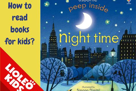 Tiếng Anh trẻ em: Khám phá thế giới bóng đêm qua câu chuyện Night time