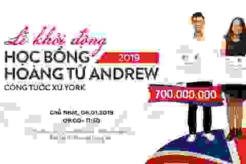 Khởi động chương trình học bổng Hoàng tử Andrew 2019 trị giá lên tới 700 triệu đồng