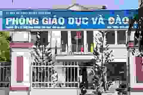 Trưởng Phòng Giáo dục bị kiểm điểm vì thực hiện chỉ đạo của tỉnh không minh bạch