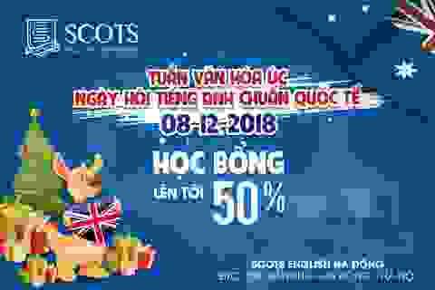 """Khai trương Scots English Hà Đông: """"Hội thảo Tiếng Anh chuẩn quốc tế Scots English - Cùng con ra thế giới"""", cơ hội nhận học bổng 100%"""