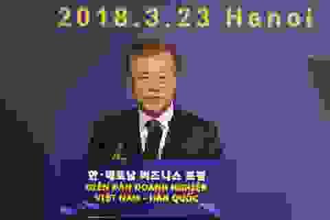 Tổng thống Hàn Quốc hâm mộ về nhiệt huyết, thành quả đạt được của Việt Nam
