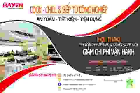 HAYEN- Mời dự hội thảo về giải pháp giảm chi phí vận hành trong nhà hàng, khách sạn tại Hà Nội