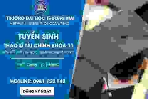 Học thạc sỹ Tài chính chi phí thấp trong 12 tháng tại Đại học Thương mại