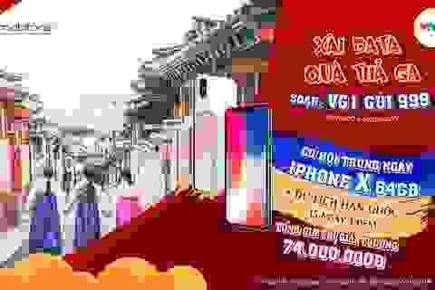 Cơ hội trúng iPhone X, du lịch Hàn Quốc cùng VTVgo data của MobiFone