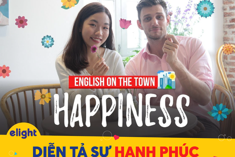 """Học tiếng Anh: Cách diễn tả niềm vui, hạnh phúc """"chuẩn và hay"""""""