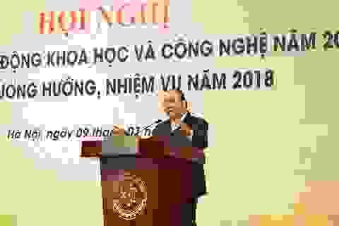 Thủ tướng Nguyễn Xuân Phúc: Cơ quan quản lý Nhà nước cần phải làm gì để phát triển KHCN?