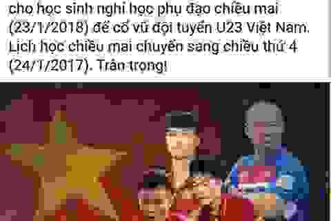 Nhiều trường cho học sinh nghỉ để cổ vũ U23 Việt Nam