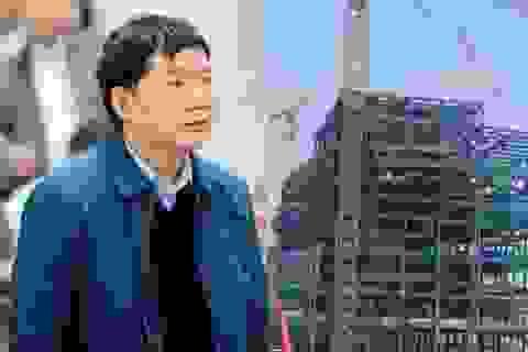 Cựu Chủ tịch PVN Đinh La Thăng biết sai vẫn làm tại dự án đắp chiếu nghìn tỉ đồng