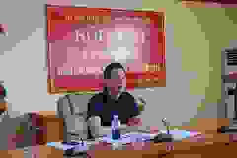 Bí thư, Chủ tịch huyện bị kỷ luật cảnh cáo: Đang rà soát cán bộ thiếu chuẩn