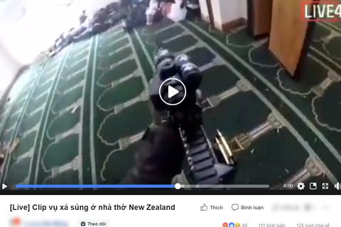 Video vụ xả súng ở New Zealand vẫn liên tục được chia sẻ trên YouTube, Facebook