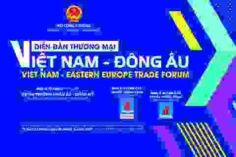 Diễn đàn thương mại Việt Nam - Đông Âu