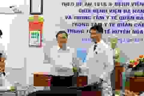 Bệnh viện Đà Nẵng chuyển giao kỹ thuật cho các bệnh viện vệ tinh