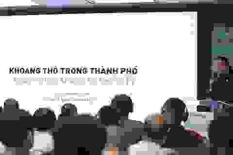 CUBIC Architects: Việt Nam đang thiếu những khoảng thở xanh cho phố