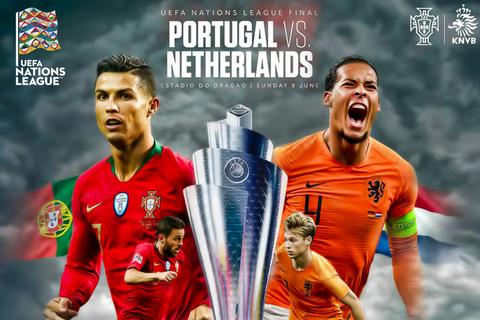 Bồ Đào Nha và Hà Lan quyết đấu vì ngôi vô địch UEFA Nations League