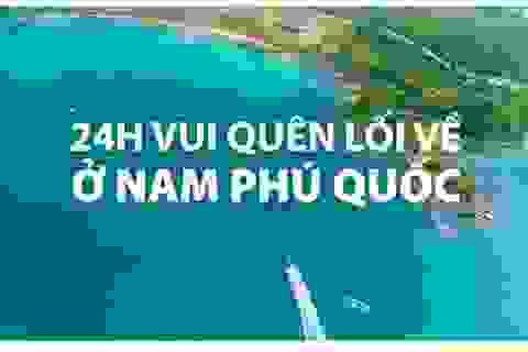 Mách bạn những trải nghiệm giải trí tuyệt đỉnh ở Nam Phú Quốc