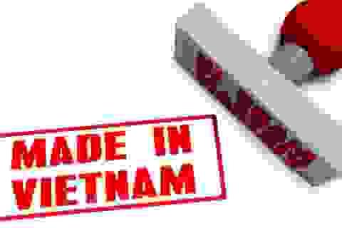 """Dự thảo hàng """"Made in Vietnam"""": Liệu có chuyện cả thế giới công nhận còn VN lại chối?"""