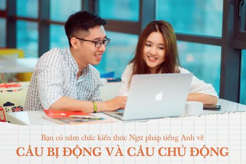 Học tiếng Anh mỗi ngày: Bạn có nắm chắc kiến thức câu Chủ động - Bị động?