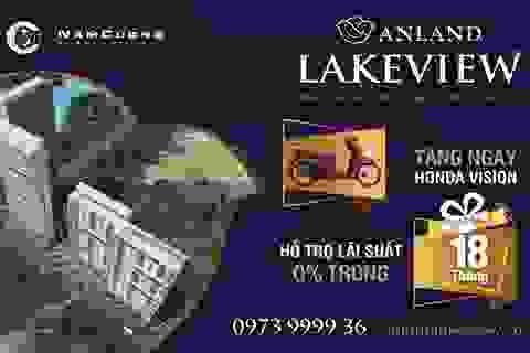 Chính sách bán hàng của Anland Lakeview hút khách mua nhà