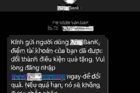 Bộ Công an cảnh báo thủ đoạn giả danh tin nhắn của ngân hàng để lừa đảo