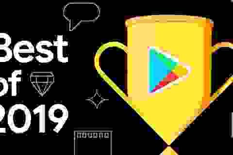 Những game và ứng dụng Android hay nhất trong năm 2019