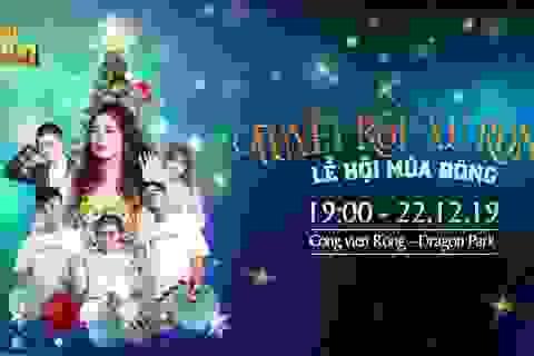 Hạ Long sẽ có đêm nhạc hội cực chất chào đón Giáng sinh