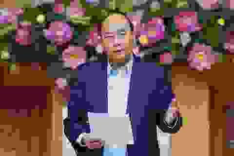 Thủ tướng: Vụ việc gần đây khiến lãnh đạo phải suy nghĩ nhiều về quan hệ với nhân dân