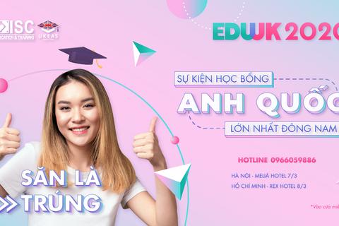 """""""Mưa học bổng"""" 50% - 100% đổ bộ sự kiện du học Anh quốc lớn nhất Đông Nam Á - EDUUK 2020!"""
