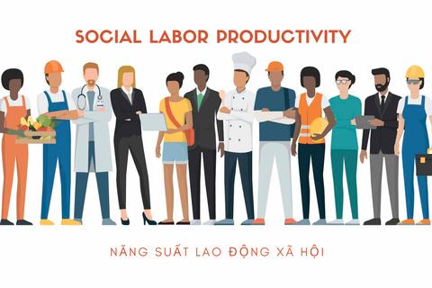 Toàn cảnh năng suất lao động Việt Nam năm 2019